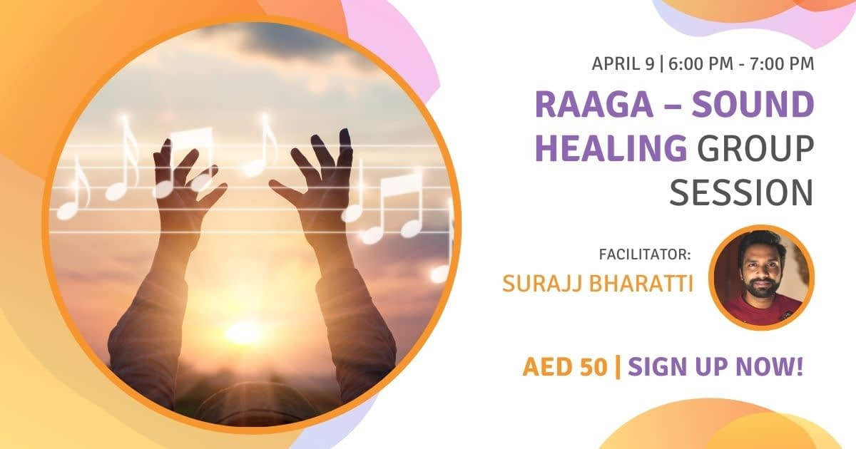 Raaga – Sound Healing Group Session 9