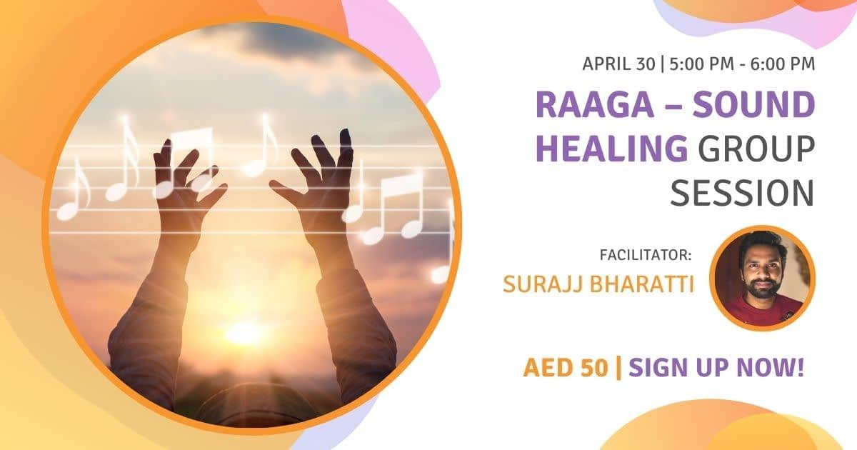 Raaga – Sound Healing Group Session 30