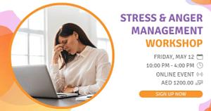 Stress & Anger Management Workshop