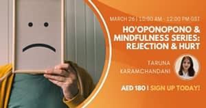 Ho'oponopono & Mindfulness Series Rejection & Hurt