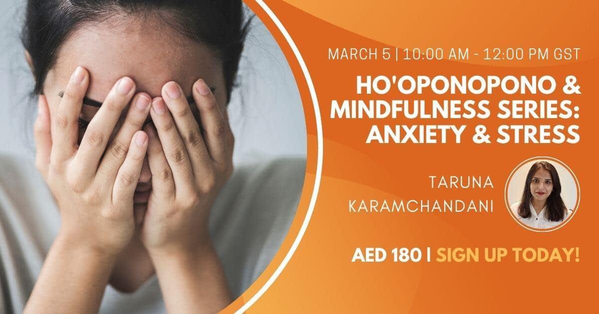 Ho'oponopono & Mindfulness Series Anxiety & Stress
